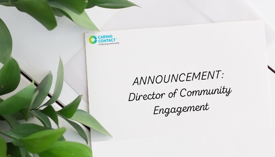 Caring Contact welcomes a new Director of Community Engagement